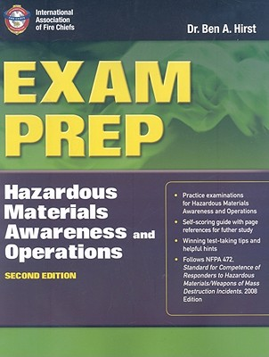 Exam Prep Hazardous Materials Awareness and Operations By Hirst, Ben A.